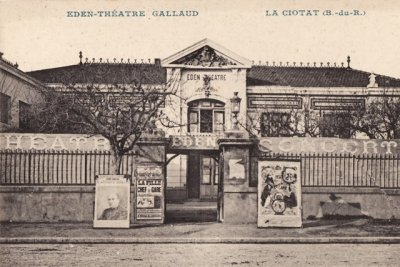 The Eden Theatre La Ciotat in the early 19th century