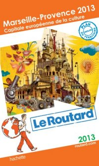 Le Routard guide to MP2013